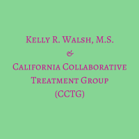 Kelly R. Walsh, M.S. & California Collaborative Treatment Group